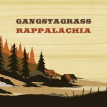 Gangstagrass: Rappalachia